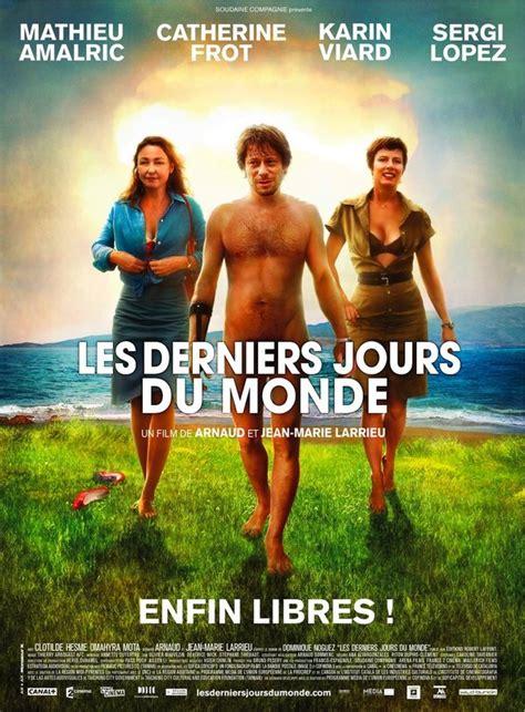 obsessed le film en francais les derniers jours du monde un film de sf fran 231 ais des