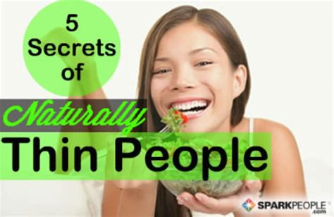 7 Secrets Of Naturally Slim by By Megan Staff Writer