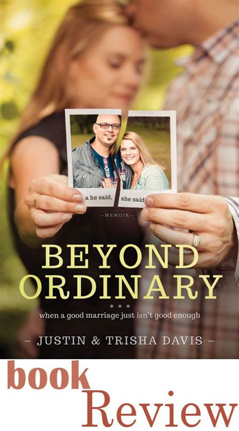 Book Review By A Davis by Beyond Ordinary By Justin Trisha Davis Book Review