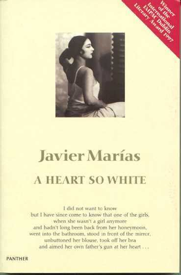 a heart so white 0141199954 unfaithful translation and javier mar 237 as a heart so white new tuesdays