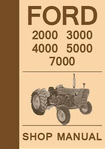 Ford Tractor 2000 3000 4000 5000 7000 Series Workshop