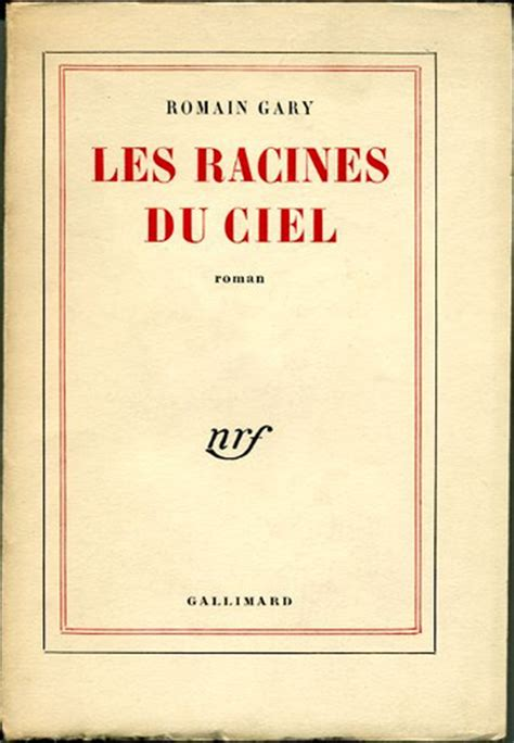 les racines du ciel by romain gary premi 232 re de couverture flickr