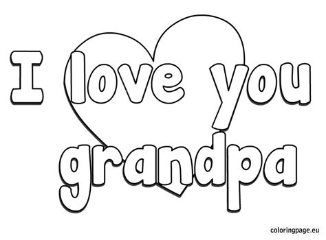 birthday coloring page for grandpa i love you grandpa coloring page grandparent s day