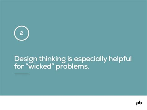 design thinking wicked problems design thinking is especially helpful