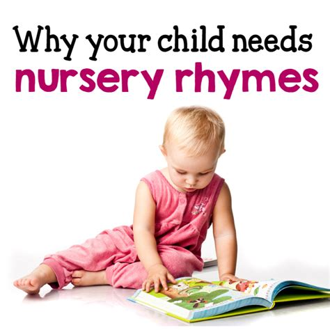 why do need nursery rhymes 10 reasons the