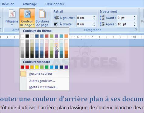 layout en word ajouter une couleur d arri 232 re plan 224 ses documents word 2007
