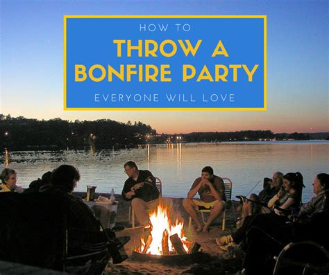 how to throw a summer backyard party how to throw a bonfire party that everyone will love