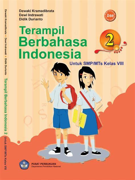 Mahir Berbahasa Indonesia Kls 3 Smp kelas viii smp bahasa indonesia dewaki karmadibrata