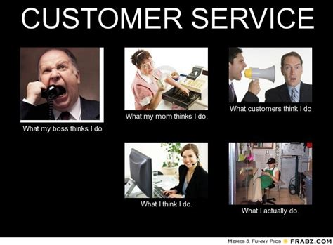 Customer Service Meme - funny customer service representative quotes quotesgram