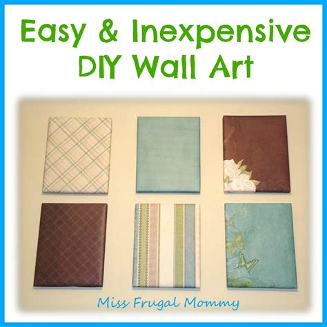 inexpensive wall art easy inexpensive diy wall art miss frugal mommy