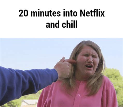 Chill Meme - the best netflix and chill memes mandatory