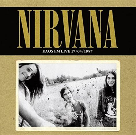 Kaos Nirvana Come As You Are Nirvana Live Albums
