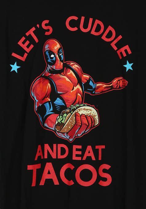 deadpool cuddle and tacos shirt