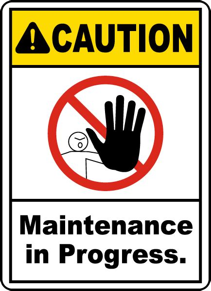 7 Signs You Are A High Maintenance by Maintenance In Progress Sign E2232 By Safetysign