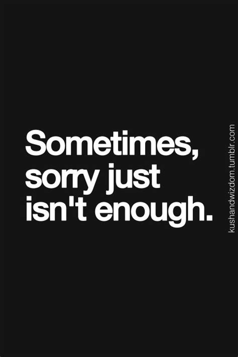 Pdf When Sorry Isnt Enough by Sometimes Sorry Isnt Enough Quotes Quotesgram