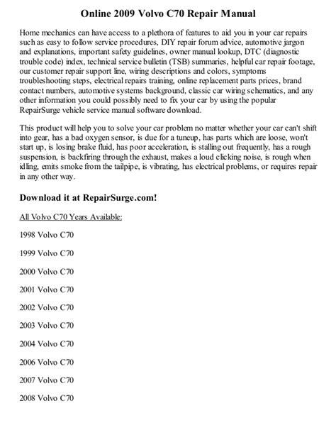 car repair manuals download 2009 volvo c70 electronic valve timing 2009 volvo c70 repair manual online