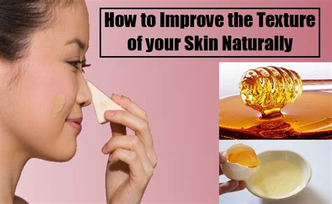 improve skin texture naturally tips for skin
