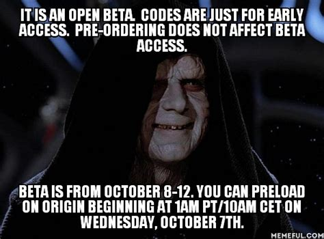 Emperor Palpatine Meme - star wars battlefront beta early access code begging