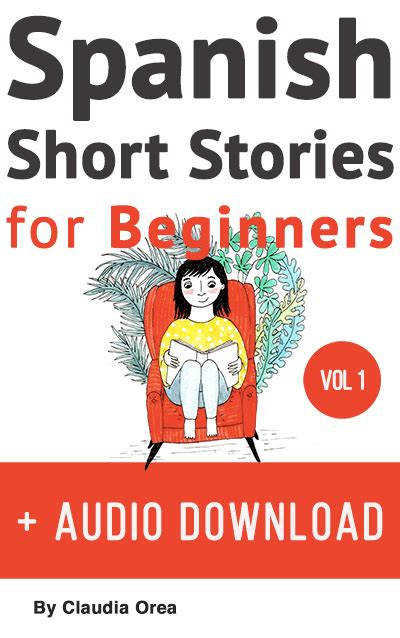 easy spanish short novels 1530407362 download learn spanish with stories for beginners volume 1 my daily spanish