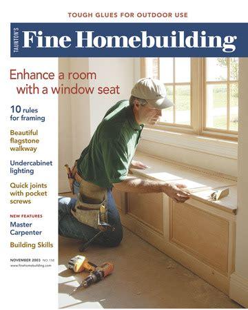 issue 106 fine homebuilding issue 158 fine homebuilding