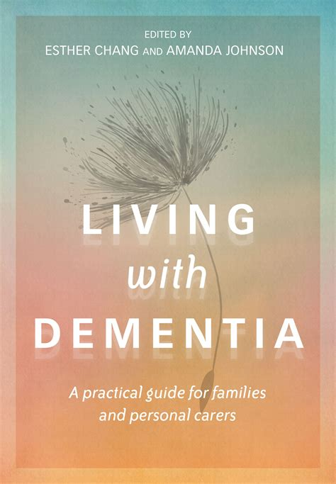 dementia a practical handbook for working caring for a loved one books living with dementia newsouth books