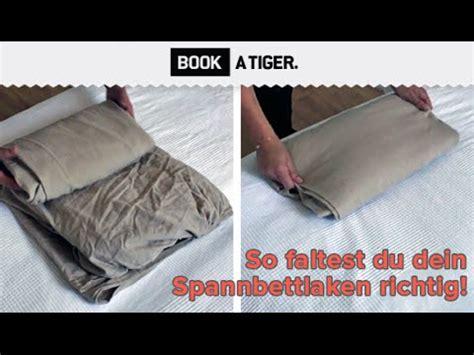 bookatiger de book a tiger so faltest du ein spannbettlaken richtig