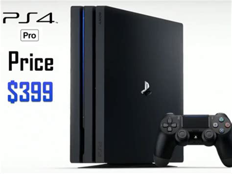 ps4 with price how much will the ps4 pro cost