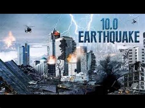 earthquake movie 2016 10 0 earthquake action fantasy movies 2016 hit movies