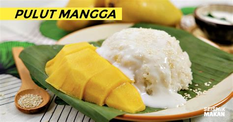 cara membuat manisan mangga untuk dijual inilah cara paling mudah untuk buat dessert pulut mangga