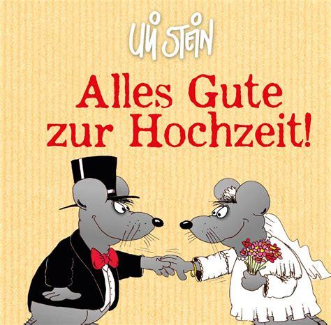 Zur Hochzeit by Alles Gute Zur Hochzeit Ve 3 Uli Stein Hardcover