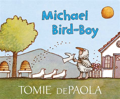 the someday birds books michael bird boy ebook by tomie depaola official