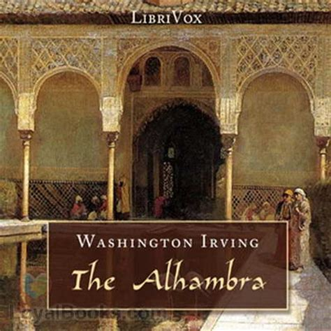 tales of the alhambra books the alhambra a series of tales and sketches of the moors