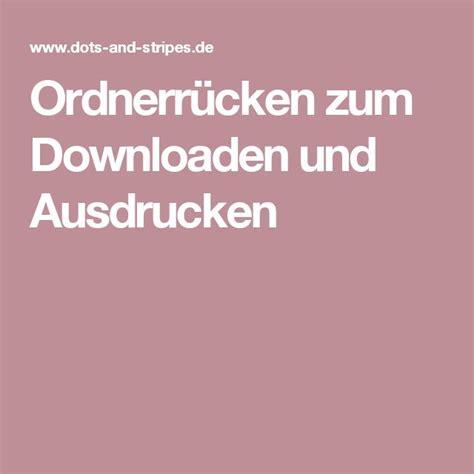 Etiketten Selber Drucken Kostenlos Download by 220 Ber 1 000 Ideen Zu Ordnerr 252 Cken Auf Pinterest