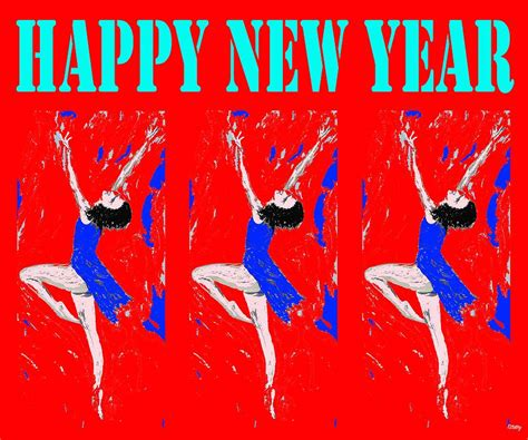 new year dancers happy new year 94 by j murphy