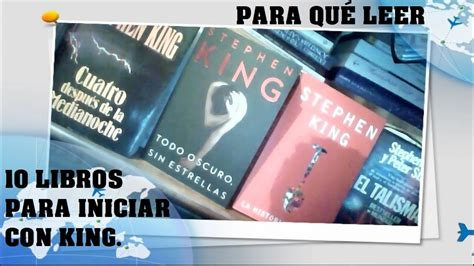 10 libros para comenzar a leer a stephen king youtube