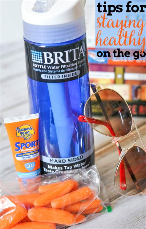 Tips For Healthy On The Go by Tips For Staying Healthy On The Go This Summer The