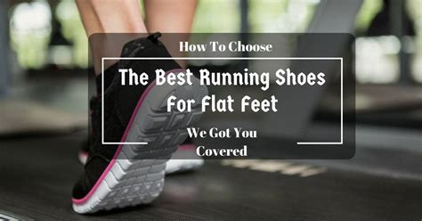 how to choose running shoes for flat top 5 the best running shoe for flat reviews 2018