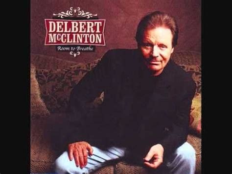 delbert mcclinton room to breathe 17 best images about blues southern rock on cease and desist and