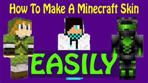 How To Make A Minecraft by How To Make A Minecraft Skin Easily