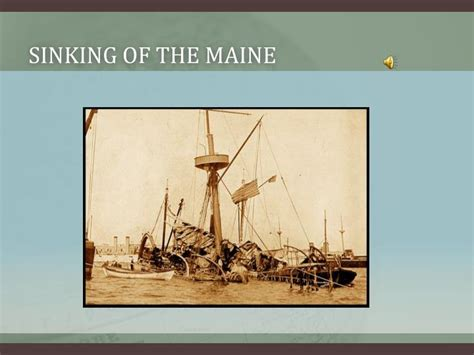 The Sinking Of The Maine by Ppt Causes Of The Spanish American War Powerpoint