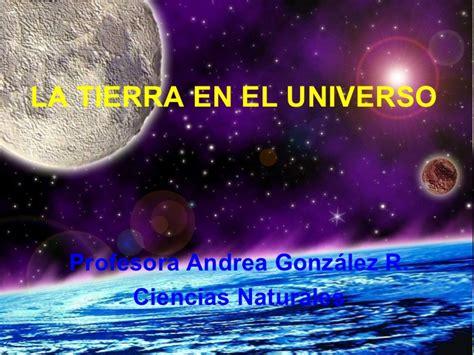 1 el universo y la tierra ciencias sociales 5 7 186 b 225 sico la tierra en el universo