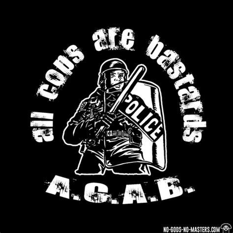 all cops are bastards t shirt a c a b all cops are bastards no gods no