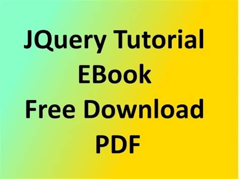 Tutorial On Jquery Pdf | jquery tutorial 5 jquery tutorial ebook free download pdf