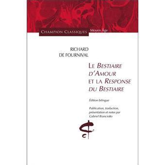 libro bestiaire damour et la bestiaire d amour et la response du bestiaire broch 233 richard de fournival achat livre