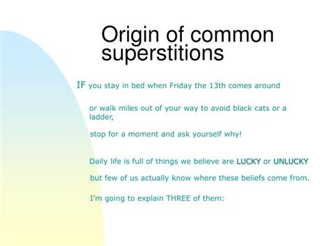 common superstitions ppt origin of common superstitions powerpoint