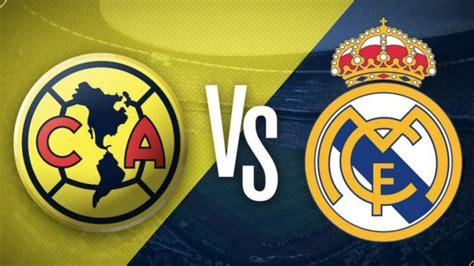 imagenes del real madrid y america club am 233 rica vs real madrid hoy horario y canal de televisi 243 n