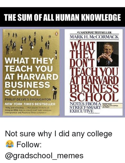Harvard Mba Did Not Get Smarter by 25 Best Memes About Gradschool Meme And Memes