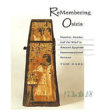 The Osiris Numbers remembering osiris number gender and the word in