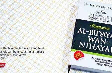 Ringkasan Al Bidayah Wan Nihayah buku islam ringkasan al bidayah wan nihayah