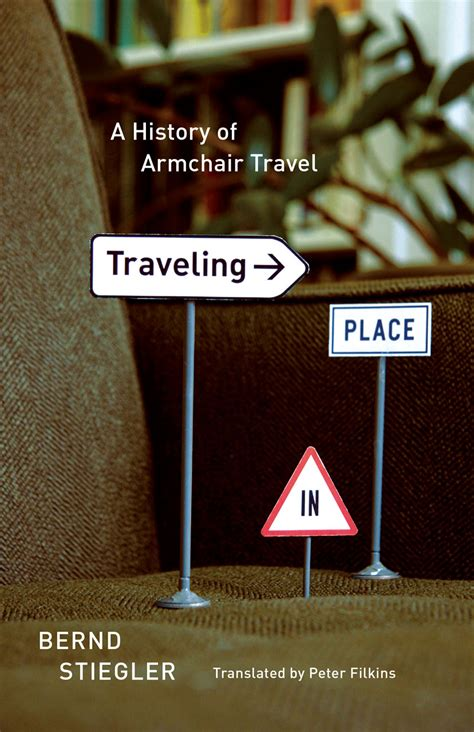 armchair travel books traveling in place a history of armchair travel stiegler